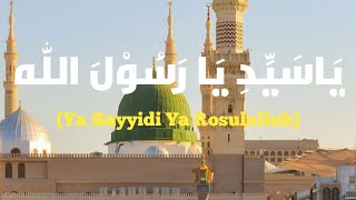 Ya Sayyidi Ya Rosululloh Teks Zaadul Muslim