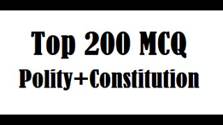 Top 200 MCQ on Polity /Constitution of India