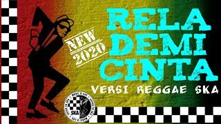 Download Lagu ▶️RELA DEMI CINTA NEW REGGAE SKA VERSION 2020 mp3