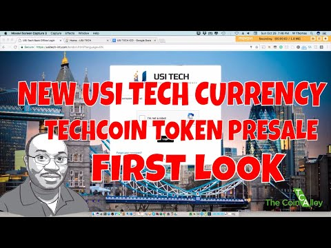 USI TECH ICO - TECHCOIN TOKEN PRESALE IN PROGRESS -  Part 1
