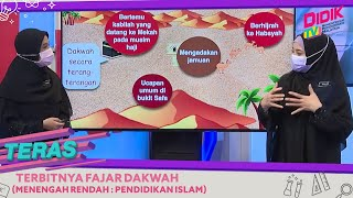 Teras (2021) | Menengah Rendah: Pendidikan Islam – Terbitnya Fajar Dakwah