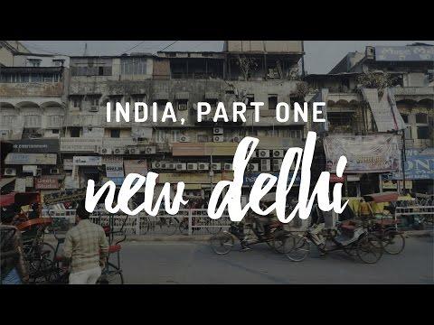 India, Part One - New Delhi