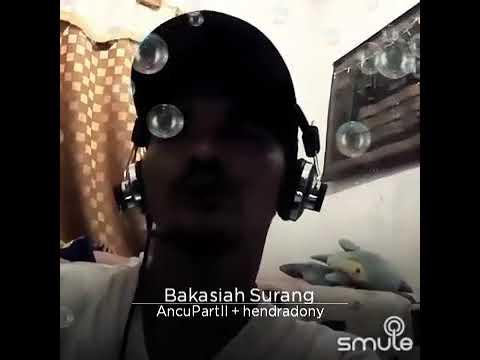 BAKASIAH SURANG Perform HENDRADONNY