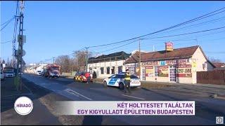 Két holttestet találtak egy kigyulladt épületben Budapesten