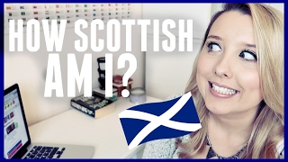 HOW SCOTTISH ARE YOU?