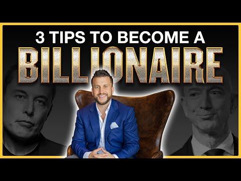 Three Rules to Become a Billionaire
