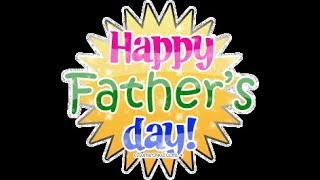 Happy Fathers Day 2018 in Advance