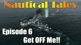 Nautical Tales #6 - Get OFF Me!