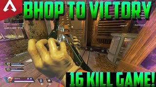 BHOP to VICTORY | Apex Legends Gameplay | I Got 16 Kills!