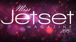 Could it be you? - Miss Jetset 2015