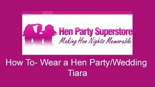 How To- Hen Party Ideas and Tips