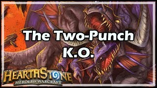 [Hearthstone] The Two-Punch K.O.