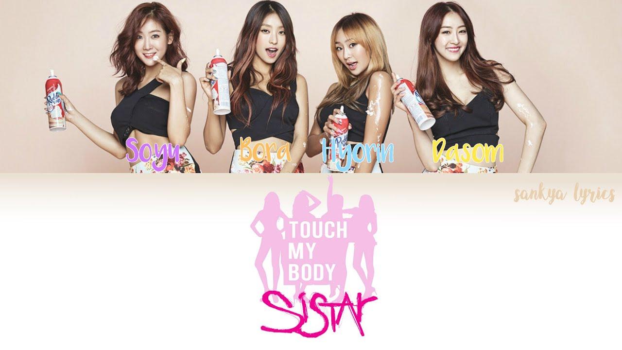 Soyu Sistar Touch My Body