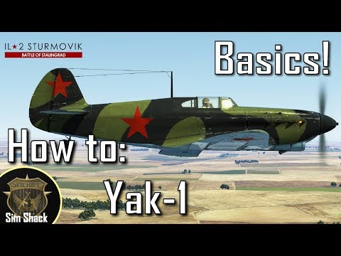 How to Yak-1 | Part 1: Basics and Engine Management | IL-2: Battle of Stalingrad
