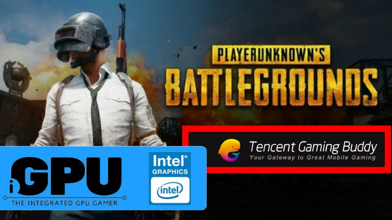 PUBG Mobile With Tencent Buddy Emulator On Intel HD