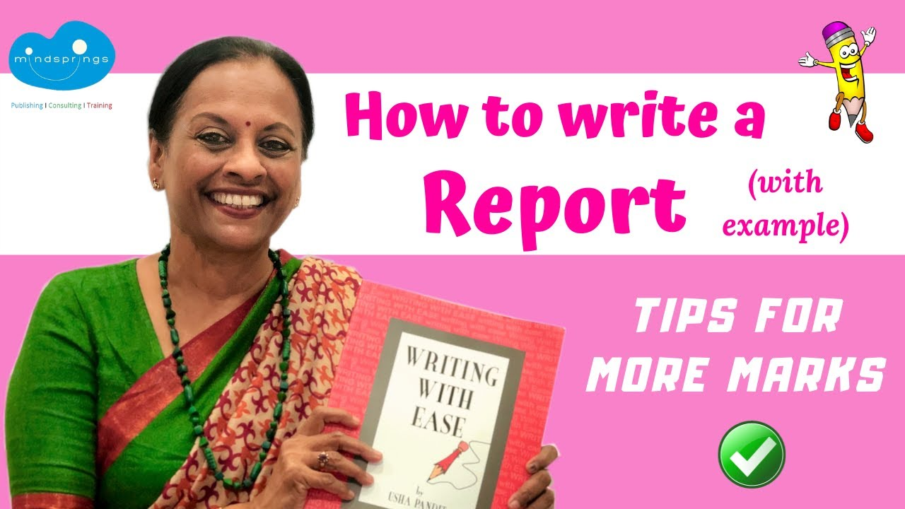 How to write a Report (with example)  Features and Format  Tips for more  marks  Writing with Ease