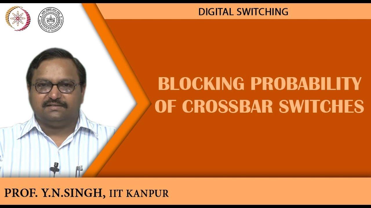Blocking Probability Of Crossbar Switches Youtube Matrix Or Switching