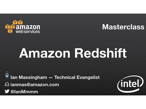 Amazon Redshift Masterclass