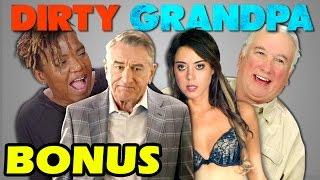 ELDERS REACT TO DIRTY GRANDPA  (Bonus #68)