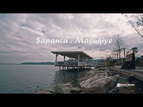 Sapanca & Maşukiye
