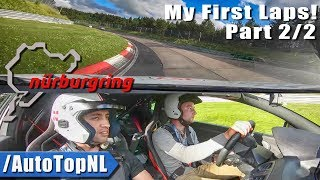 NURBURGRING | MY FIRST LAPS | Part 2 | MEGANE RS TUNED by AutoTopNL