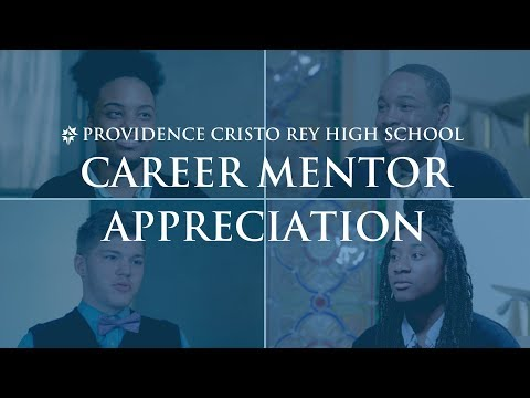 Providence Cristo Rey High School Career Mentor Appreciation 2019