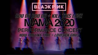 BLACKPINK (블랙핑크) - MAMA 2020 PERFORMANCE CONCEPT