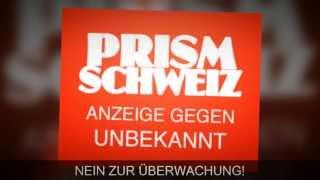PRISM Schweiz: Anzeige wegen Geheimdienst Überwachung