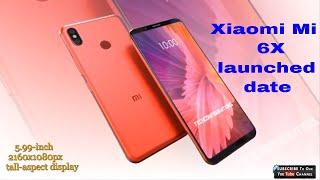 Xiaomi Mi 6X launched date 25 april!!!!!!!