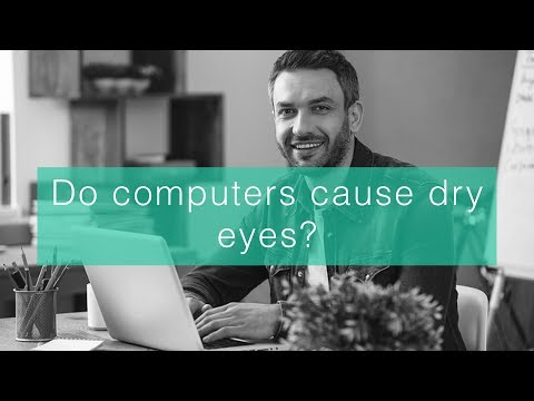 Do computers cause dry eyes?