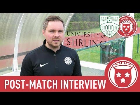 Stirling Uni 1-0 Accies - Robert Watson Post-Match Interview