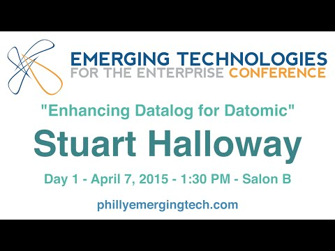 Philly ETE 2015 #28 - Enhancing Datalog for Datomic - Stuart Halloway