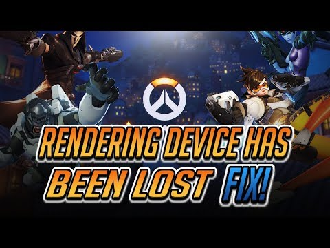 "How to Fix ""Rendering device has been lost"" in Overwatch"