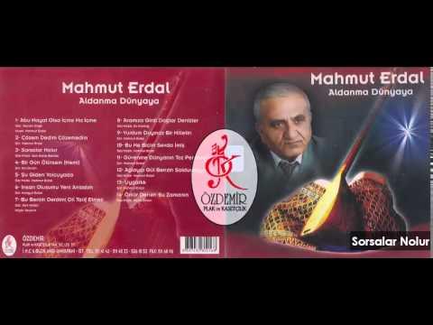 Sorsalar Nolur | Mahmut Erdal