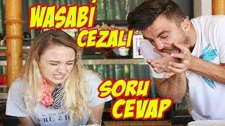 BAŞAK KARAHAN ile WASABİ CEZALI SORU CEVAP (KUSUYORDUK) !!