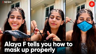 Alaya F tells you how to mask up properly