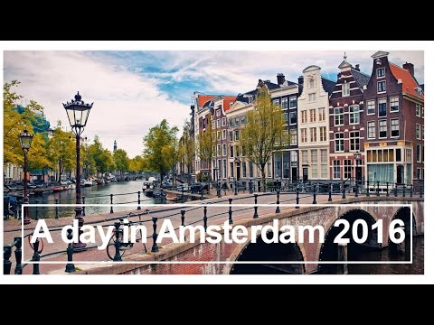 A day in Amsterdam | Travel | 2016 | GoPro HERO 4
