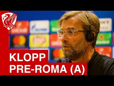 Jurgen Klopp Pre-Match Press Conference | Roma vs. Liverpool