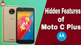 Hidden Features in moto c plus