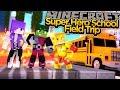 Minecraft Super Hero School - TEEN TITANS FIELD TRIP!!!