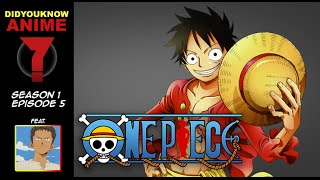 One Piece - Did You Know Anime? Feat. PurpleEyesWTF (None Piece)