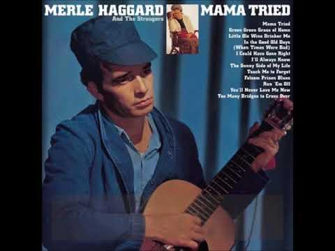 Merle Haggard - Mama Tried (FULL ALBUM) 1968