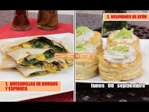 1. QUESADILLAS DE HONGOS Y ESPINACA 2. VOLOVANES DE ATÚN