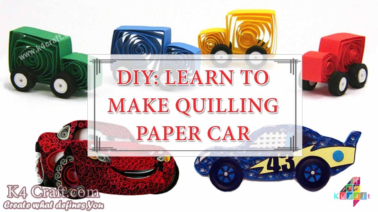 "DIY: How To Make Quilling ""Paper Cars"" At Home -Paper"
