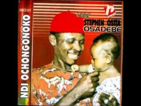 Chief Steven Osita Osadebe- Osondi Owendi