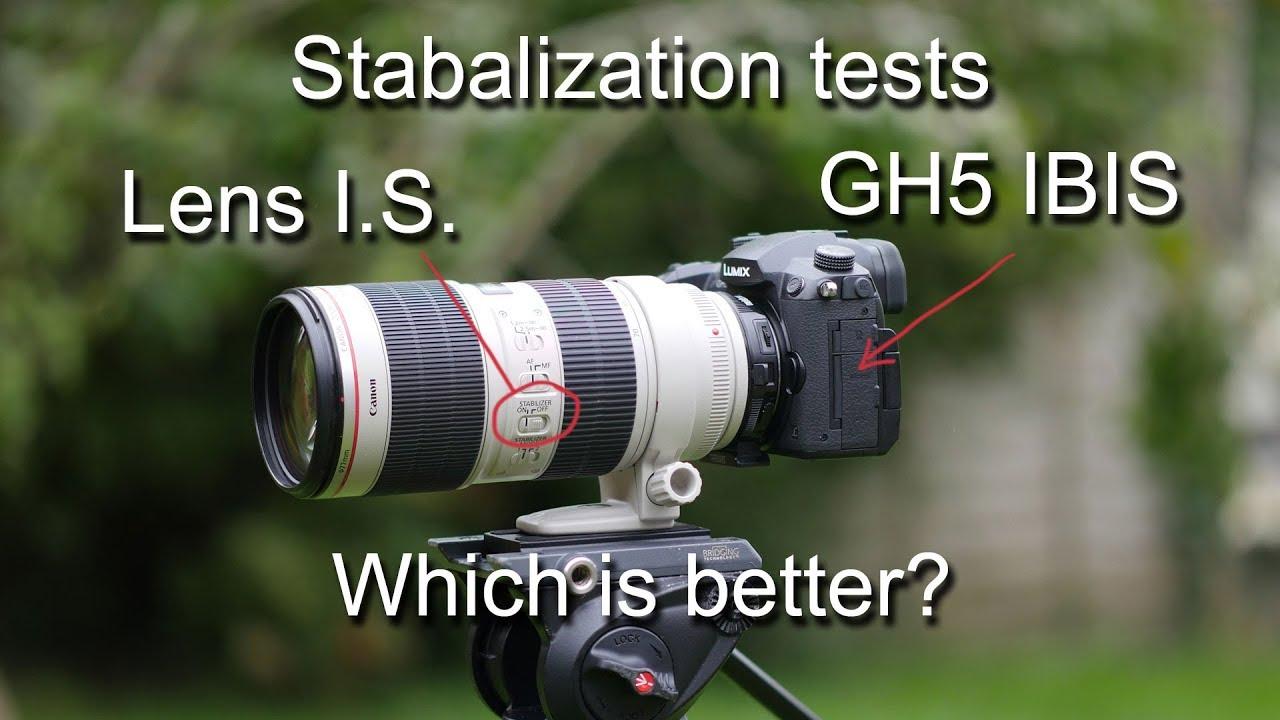 GH5 stabilisation tests IBIS vs Lens I S  - 43 Rumors