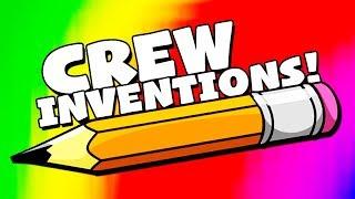 CREW INVENTIONS! #2