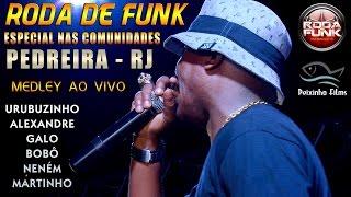 Roda de Funk Medley Especial ao vivo Comunidade da Pedreira (RJ) Áudio Disponível