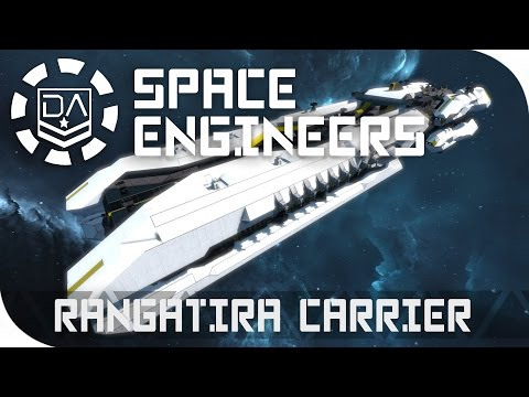 Space Engineers Spotlight | 'The Rangatira Carrier' By Avaslash