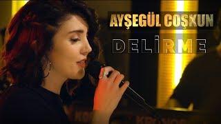 Ayşegül Coşkun - Delirme Akustik (Fettah Can Cover) Resimi